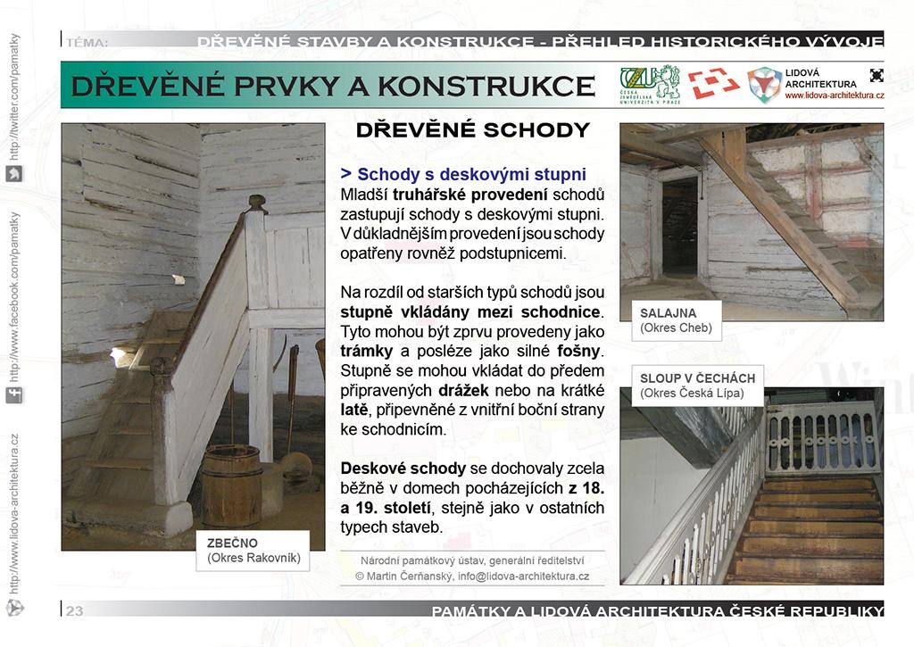 Dřevěné schodnicové schody s deskovými stupni a zábradlím.