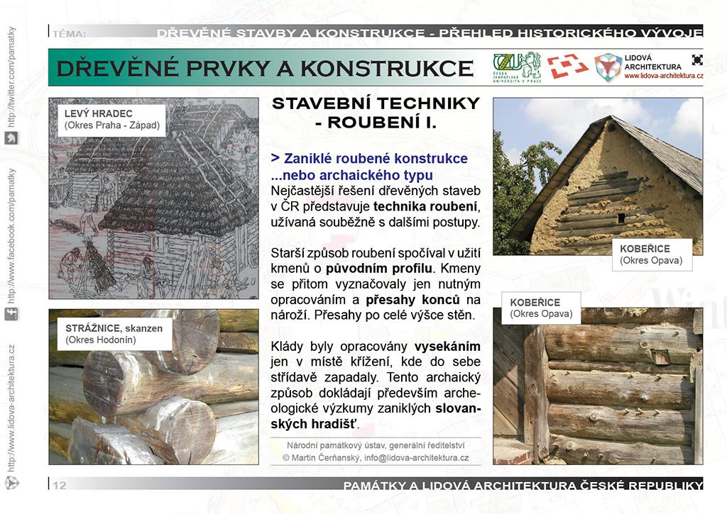 Roubené stavební konstrukce a technika nejstaršího roubení